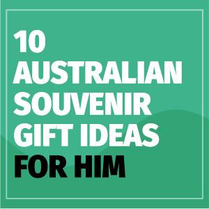 Australian Souvenir Gift Ideas For Him